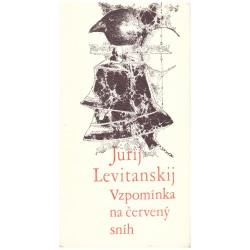 Levitanskij, J.: Vzpomínka na červený sníh