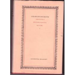 Dickens Ch.: Kronika Pickwickova Klubu I-II