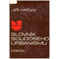 Hrůza, J.: Slovník soudobého urbanismu