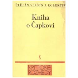 Vlašín, Š. a kol.: Kniha o Čapkovi