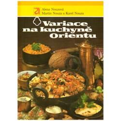Nouzová, A., Nouza, M., Nouza, K.: Variace na kuchyně Orientu
