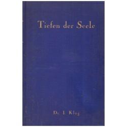 Klug, I.: Die Tiefen der Seele