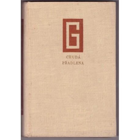 Galsworty,J. Chudá přadlena