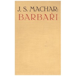 Machar, J. S.: Barbaři