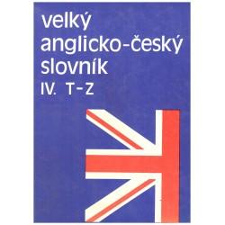 Kol.: Velký anglicko-český slovník I.-IV. A-Z