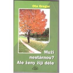 Gregor, O.: Muži nestárnou?