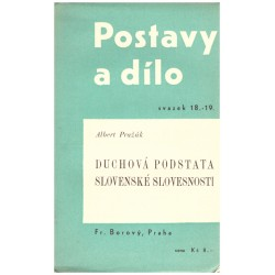 Pražák, A.: Duchová podstata slovenské slovesnosti