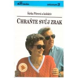 Pitrová, Š. a kol.: Chraňte svůj zrak