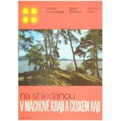 Einhornová, M., Einhorn, E., Hilčr, J.: Na shledanou v Máchově kraji a Českém ráji