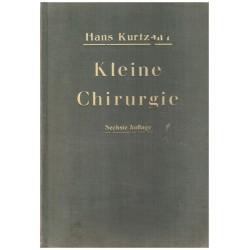 Kurtzahn, H.: Kleine Chirurgie