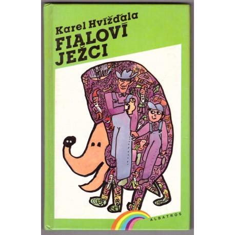 Hvížďala, K.: Fialoví ježci