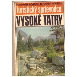 Adamec, V., Roubal, R.: Vysoké Tatry. Turistický sprievodca