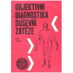 Machačová, H.: Objektivní diagnostika duševní záteže